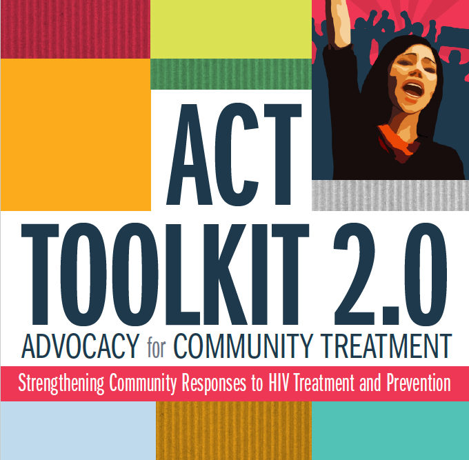 ACT Toolkit 2.0: Advocacy for Community Treatment