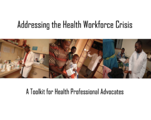 Advocacy Toolkit: Addressing the Health Workforce Crisis