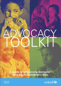 Advocacy Toolkit: A guide to influencing decisions that improve children's lives
