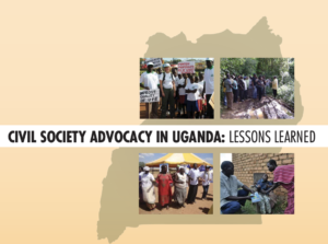 Civil Society Advocacy in Uganda: Lessons Learned