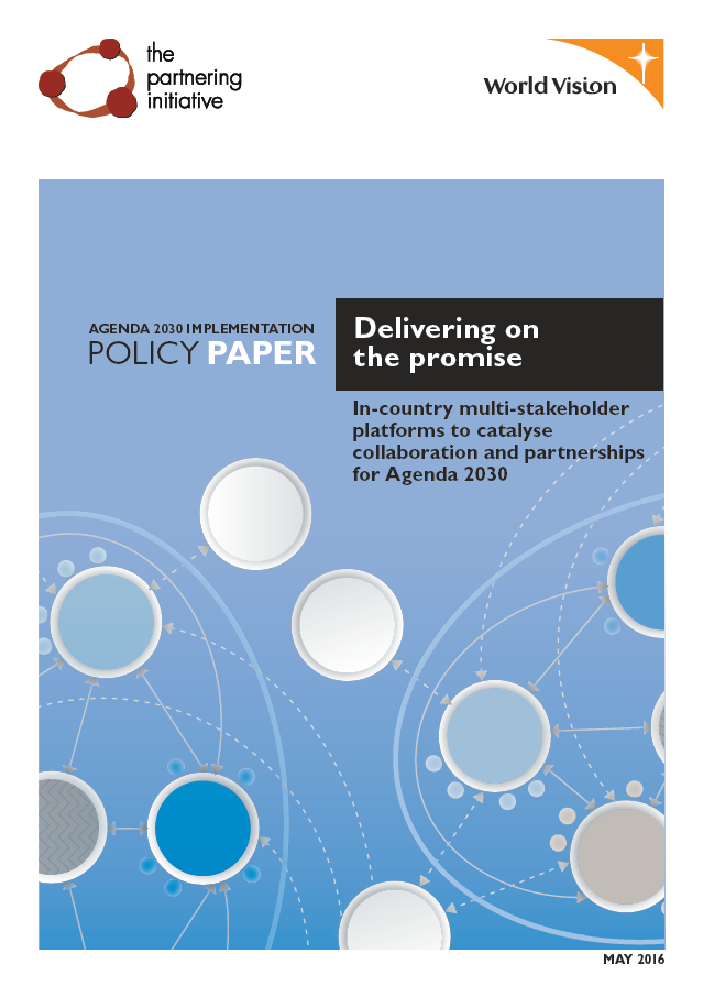 Delivering on the Promise: In-country multi-stakeholder platforms to catalyse collaboration and partnerships for Agenda 2030