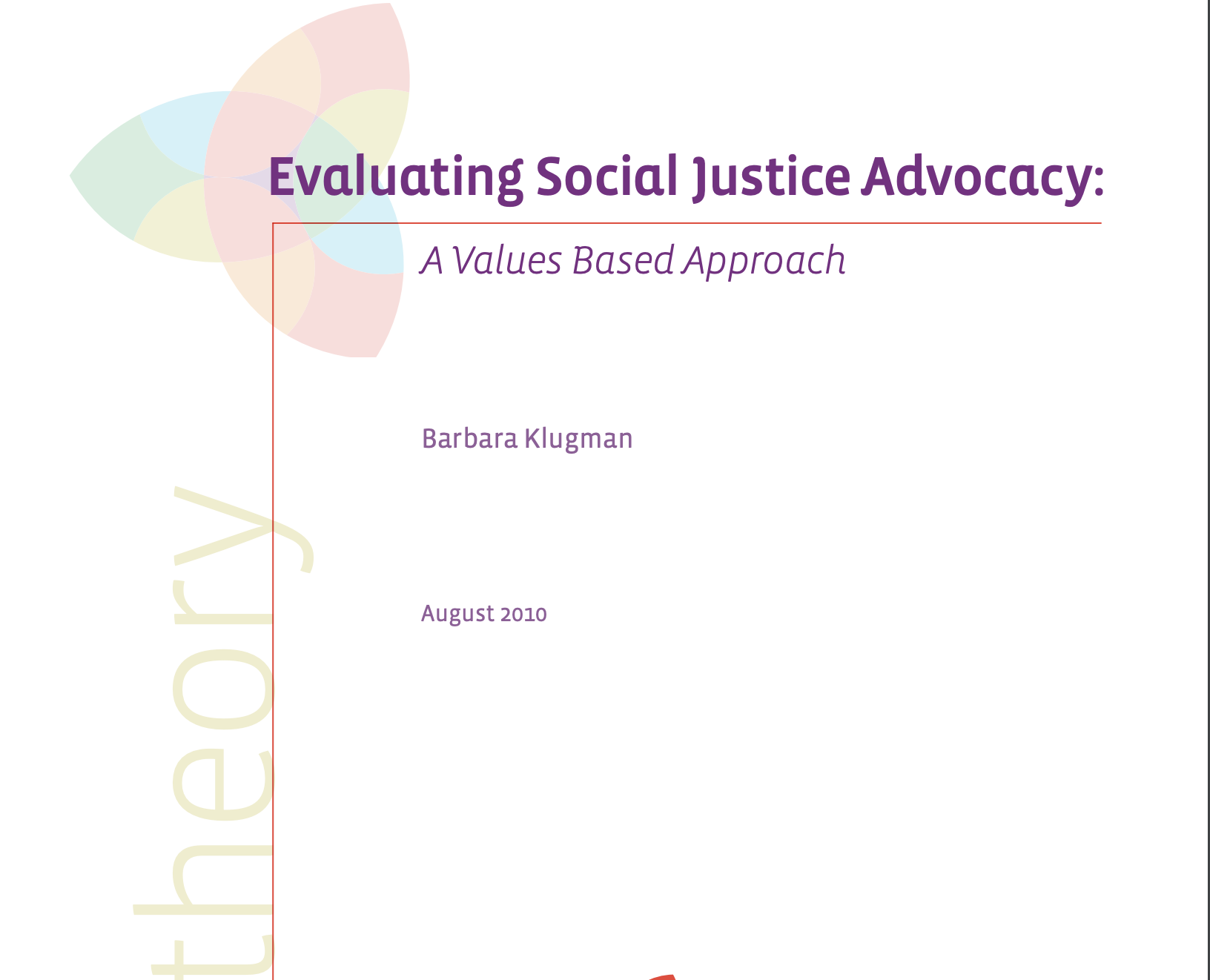 Evaluating Social Justice Advocacy: A Values Based Approach